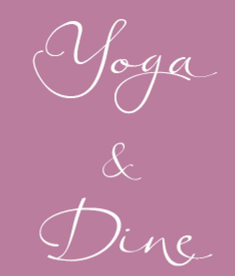 Yoga & Dine